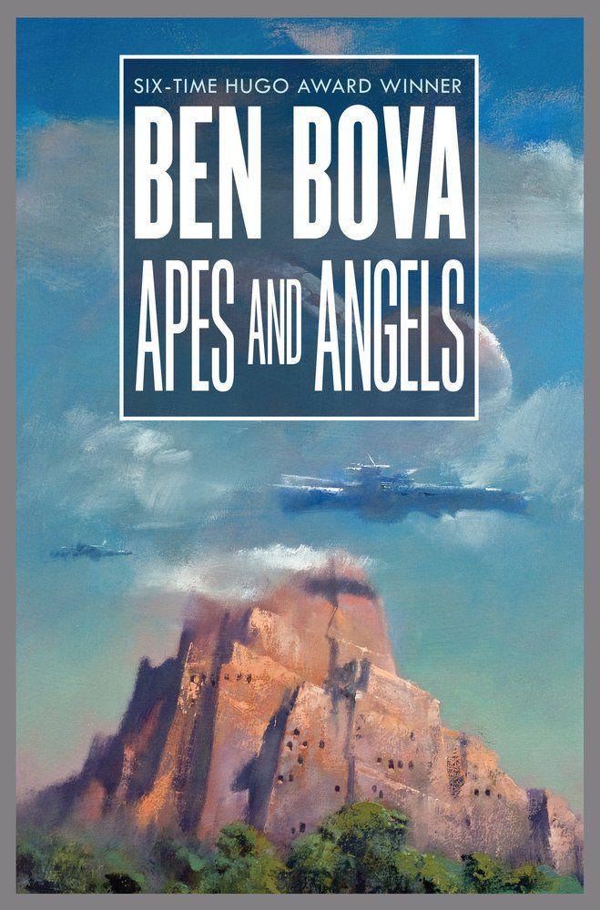 ben-bova_apes-and-angels.jpg.461efda3e62e06450212f6522f5ce12e.jpg